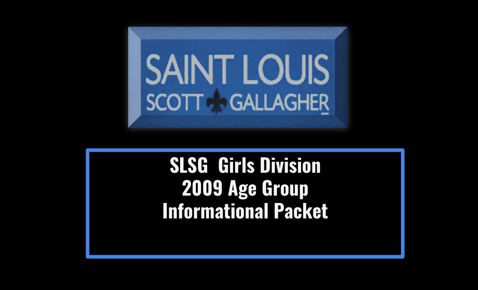 2009 Information Packet